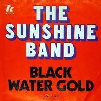 Cover The Sunshine Band - Black Water Gold