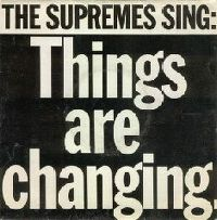 Cover The Supremes - Things Are Changing