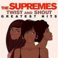 Cover The Supremes - Twist And Shout - Greatest Hits