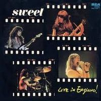 Cover The Sweet - Live In England!