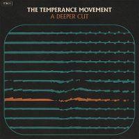 Cover The Temperance Movement - A Deeper Cut