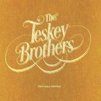 Cover The Teskey Brothers - Half Mile Harvest