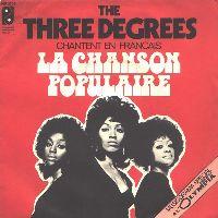 Cover The Three Degrees - La chanson populaire