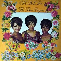 Cover The Three Degrees - So Much Love
