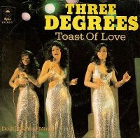 Cover The Three Degrees - Toast Of Love