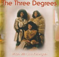Cover The Three Degrees - When Will I See You Again