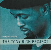 Cover The Tony Rich Project - Nobody Knows