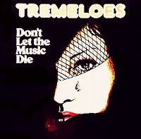Cover The Tremeloes - Don't Let The Music Die