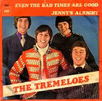 Cover The Tremeloes - Even The Bad Times Are Good