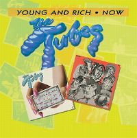 Cover The Tubes - Young & Rich / Now