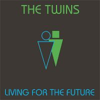 Cover The Twins - Living For The Future