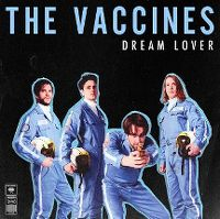 Cover The Vaccines - Dream Lover