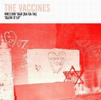 Cover The Vaccines - Wreckin' Bar (Ra Ra Ra)