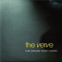 Cover The Verve - The Drugs Don't Work