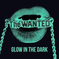 Cover The Wanted - Glow In The Dark