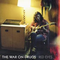 Cover The War On Drugs - Red Eyes