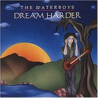 Cover The Waterboys - Dream Harder