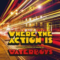Cover The Waterboys - Where The Action Is