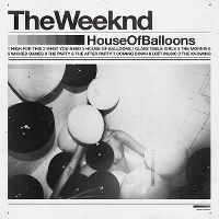 Cover The Weeknd - House Of Balloons