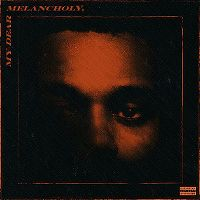Cover The Weeknd - My Dear Melancholy,