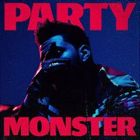 Cover The Weeknd - Party Monster
