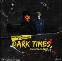 Cover The Weeknd feat. Ed Sheeran - Dark Times