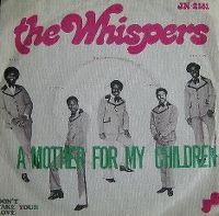 Cover The Whispers - A Mother For My Children