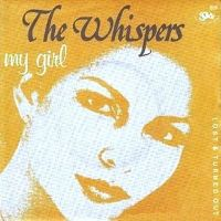 Cover The Whispers - My Girl