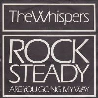 Cover The Whispers - Rock Steady