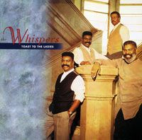 Cover The Whispers - Toast To The Ladies