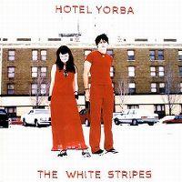 Cover The White Stripes - Hotel Yorba