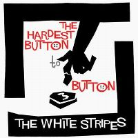 Cover The White Stripes - The Hardest Button To Button