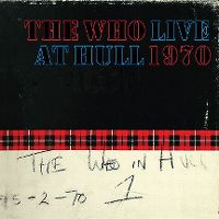 Cover The Who - Live At Hull 1970