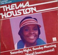 Cover Thelma Houston - Saturday Night, Sunday Morning