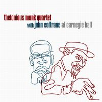 Cover Thelonious Monk Quartet with John Coltrane - At Carnegie Hall