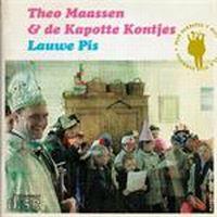 Cover Theo Maassen & De Kapotte Kontjes - Lauwe pis