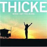 Cover Thicke - When I Get You Alone
