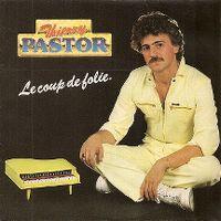 Cover Thierry Pastor - Le coup de folie