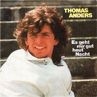 Cover Thomas Anders - Es geht mir gut heut' Nacht
