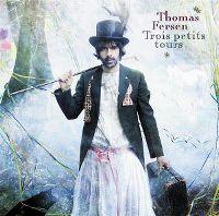 Cover Thomas Fersen - Trois petits tours