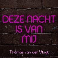 Cover Thomas van der Vlugt - Deze nacht is van mij