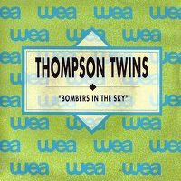 Cover Thompson Twins - Bombers In The Sky