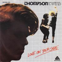 Cover Thompson Twins - Love On Your Side
