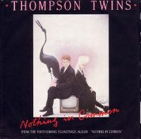 Cover Thompson Twins - Nothing In Common