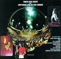 Cover Three Dog Night - Captured Live At The Forum