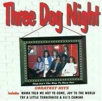 Cover Three Dog Night - That Ain't The Way To Have Fun: Greatest Hits