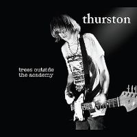 Cover Thurston Moore - Trees Outside The Academy