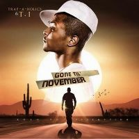 Cover T.I. - Gone Til November (The Road To Redemption)