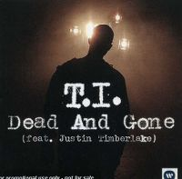 Cover T.I. feat. Justin Timberlake - Dead And Gone