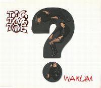 Cover Tic Tac Toe - Warum?